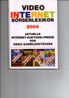 VIDEO INTERNET BÖRSENLEXIKON 2004 - RAR 125 Seiten !