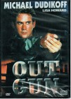 --- OUT GUN - MICHAEL DUDIKOFF ---