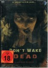 DON�T WAKE THE DEAD
