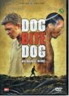 --- DOG BITE DOG ---