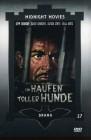 Ein Haufen toller Hunde - Midnight Movies (Uncut / Kl. Hartb