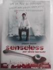 Senseless - Der Sinne beraubt - Tod & Leben via Abstimmung