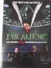 Evil Aliens - Bad Taste trifft Akte X - garstige Aliens