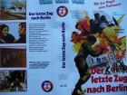 Der letzte Zug nach Berlin ... Ty Hardin ...  VHS !!!