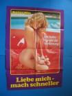 orig. filmplakat kinoplakat LIEBE MICH MACH SCHNELLE erotik