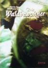 Die Waldbewohner   [DVD]   Neuware in Folie
