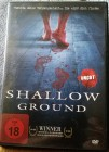 "DVD"" Shallow Ground ""..UNCUT....Stan Kirsch...."