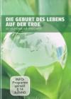 DIE GEBURT DES LEBENS AUF DER ERDE - DOKU DVD OVP