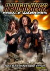 Apocalypse Female Warriors aka Warriors of the Apocalypse