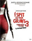 I Spit on Your Grave 3 [Blu-ray] (deutsch/uncut) NEU+OVP