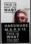 Hardware - Mark 13 - Limited Collectors Edition - Uncut