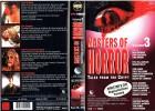(VHS) Masters of Horror Volume 3  (Ungeschnittene Fassung)