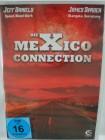 Die Mexiko Connection - Schmutzige Gesch�fte an der Grenze