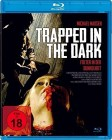 Trapped in the Dark - Blu-Ray