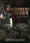 Deadbeat at Dawn - Special Collectors Edition