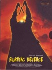 Burning Revenge - Brennende Rache - Special Ed. - UNCUT
