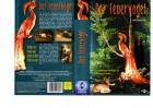 DER FEUERVOGEL -Tina Ruland,Horst Buchholz- kl.Cover - VHS