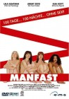 Manfast - 100 Tage... 100 Nächte... ohne Sex ? *** NEU/OVP