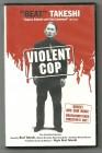 Beat Takeshi, VIOLENT COP, Vhs