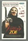KILLING ZOE, Vhs