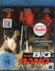 THE BIG BANG Blu-ray - Banderas Kretschmann Action Thriller