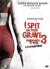 I spit on your Grave 3 DVD Unrated