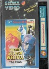 Angriff aus dem Weltall (The Blob)  VHS Silwa Video  (#1)