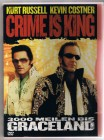 Crime is King - 3000 Meilen bis Graceland - Kurt Russel