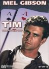 Tim - Kann das Liebe sein? (Mel Gibson / Deborah Kennedy)
