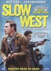 Slow West   [DVD]   Neuware in Folie