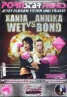 Pornstar Fights / DVD / Eronite / Xania Wet VS. Annika Bond