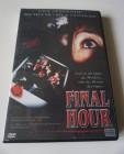 Final Hour - Ungek�rzte Fassung - Slasher