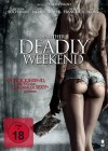 Another Deadly Weekend - NEU - OVP
