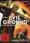 Evil Ground - Fluch der Vergangenheit (Uncut)