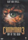 CANDYMAN 3 - DAY OF THE DEAD - UNCUT - ERSTAUFLAGE