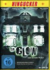 The Glow - Der Schein trügt (Uncut / Hingucker-Edition)