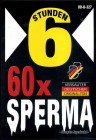 60 x Sperma - 6 Std - BB