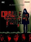 Cradle of Fear - Black UNCUT Edition