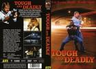 Tough and Deadly (Gro�e Hartbox / 25er)