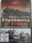 Kriegslokomotiven der Reichsbahn - Straßenbahnen + Metro