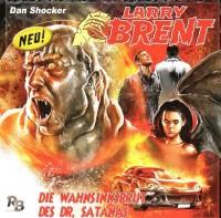 Larry Brent - Folge 3 Die Wahnsinnsbrut des Dr. Satans
