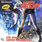 Larry Brent - Folge 5 Küss niemals Choppers Geisterbraut