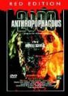 Anthropophagous 2000 - Red Edition (UNCUT) *rar*