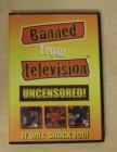 Banned from television uncensored - Mondo - Real footage DVD