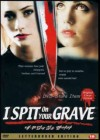 I spit on your Grave - DER Rape & revenge Klassiker uncut