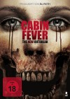 Cabin Fever - Remake (deutsch/uncut) NEU+OVP