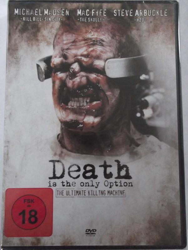 Death is the only Option - blutrünstige Killermaschinen