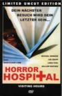 Horror Hospital - Limited Uncut Edition gr. Hartbox 666 St.!