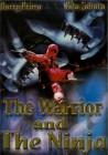 THE WARRIOR AND THE NINJA - NEU/OVP