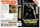 DIE FRAU MIT DER 45er MAGNUM -VERLEIH DREIECK gr.Cover- VHS